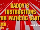 Daddy's Masturbation Instructions For Pathetic Sluts – Dirty Audio